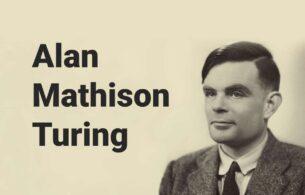 Alan Turing: Bilgisayar Biliminin ve Yapay Zekanın Öncüsü