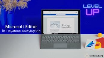 Microsoft Editor Nedir? En Profesyonel Yazılar Sizin Olsun